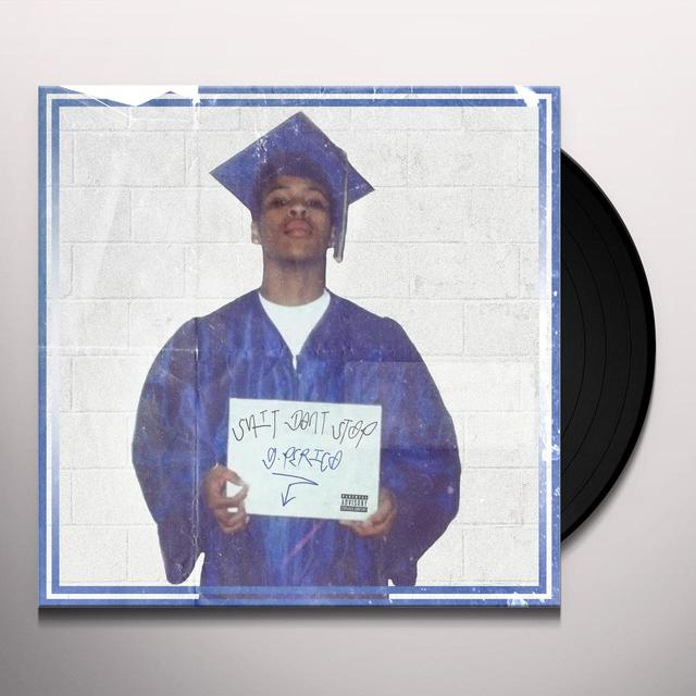 G Perico SHIT DON'T STOP Vinyl Record