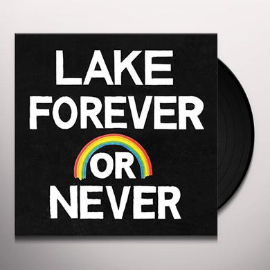 Lake FOREVER OR NEVER Vinyl Record