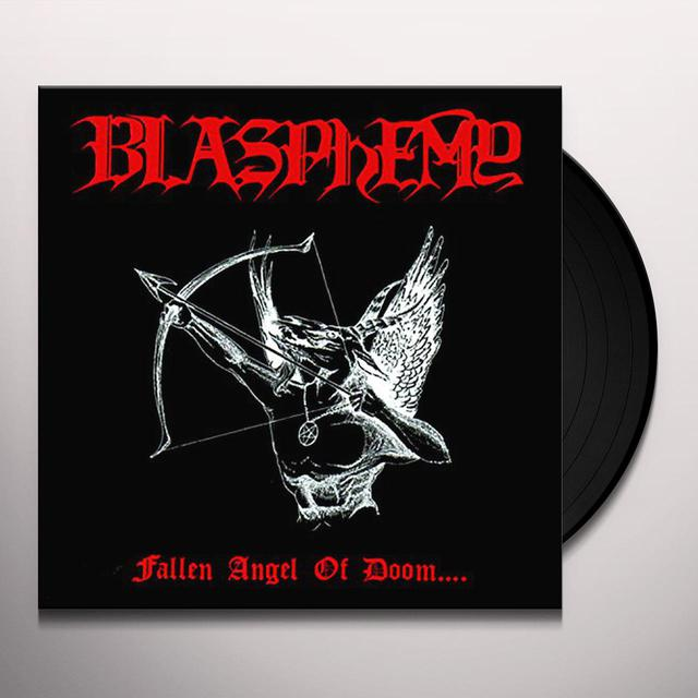 Blasphemy FALLEN ANGEL OF DOOM Vinyl Record