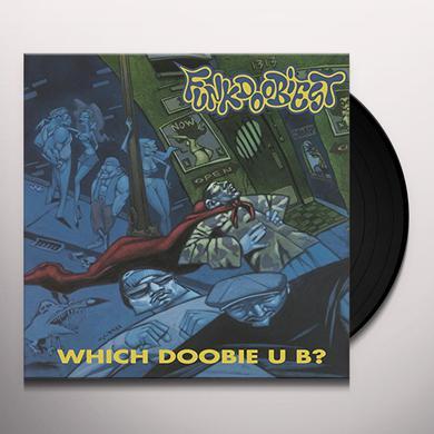 Funkdoobiest WHICH DOOBIE U B? Vinyl Record