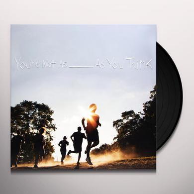 Sorority Noise YOU'RE NOT AS: AS YOU THINK Vinyl Record
