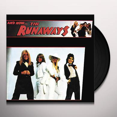 & NOW THE RUNAWAYS Vinyl Record