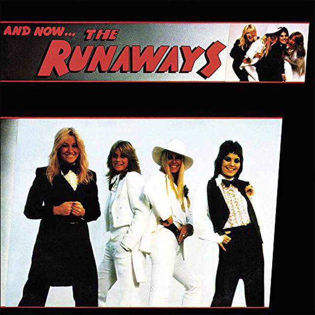& NOW THE RUNAWAYS Vinyl Record