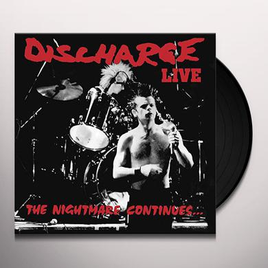Discharge NIGHTMARE CONTINUES Vinyl Record
