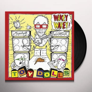 Toy Dolls WAKEY WAKEY! Vinyl Record