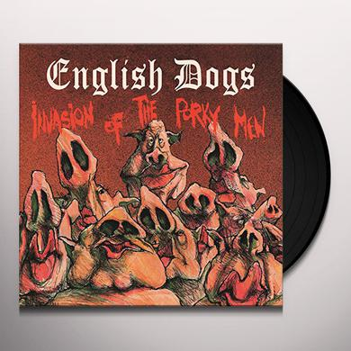 English Dogs INVASION OF THE PORKY MEN Vinyl Record