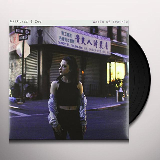 Waaktaar & Zoe WORLD OF TROUBLE (LIMITED EDITION PURPLE VINYL) Vinyl Record