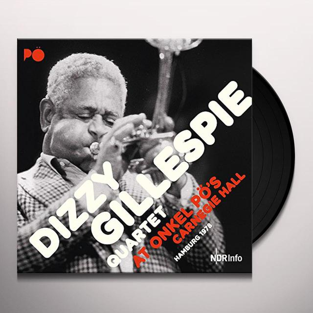 Dizzy Quartet Gillespie AT ONKEL PO'S CARNEGIE HALL HAMBURG 1978 Vinyl Record