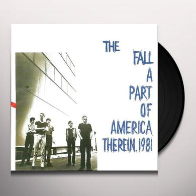 Fall PART OF AMERICA THEREIN 1981 Vinyl Record