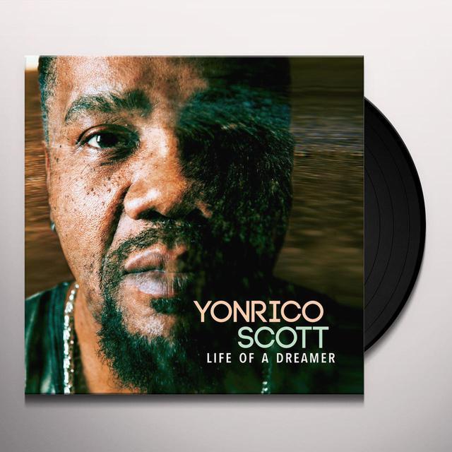 Yonrico Scott LIFE OF A DREAMER Vinyl Record