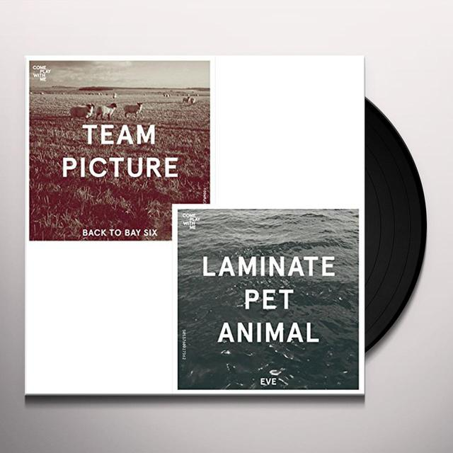Team Picture / Laminate Pet Animal BACK TO BAY SIX / EVE Vinyl Record