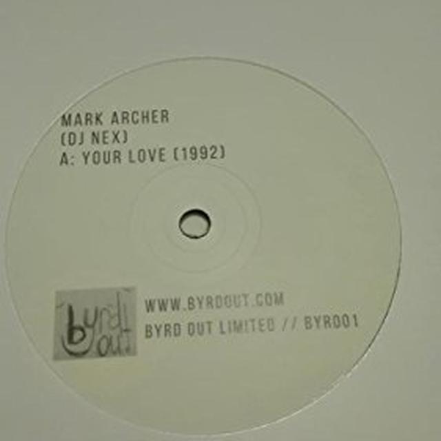 Mark Archer YOUR LOVE (1992) / E.F.F.E.C.T. (DLR UNDERGROUND) Vinyl Record