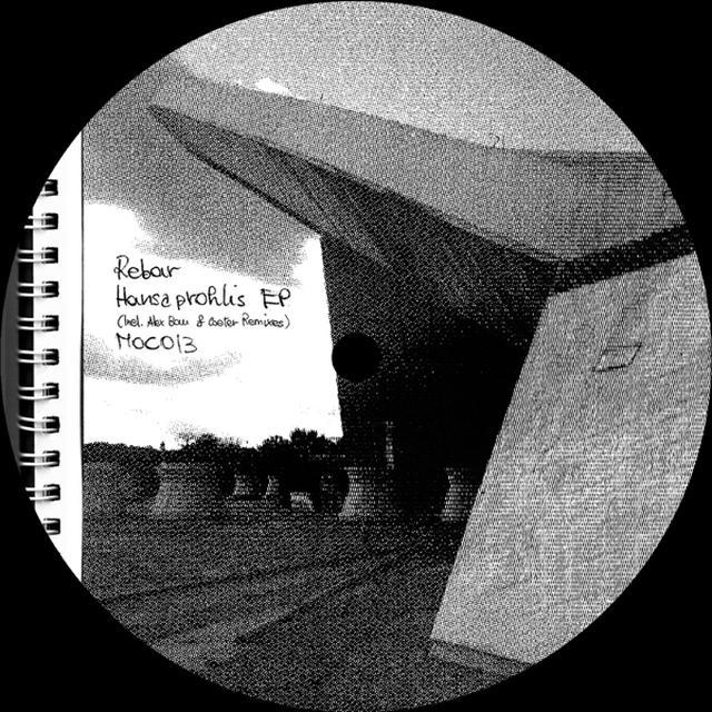 Rebar HANSAPROHLIS (INCL. ALEX BAU & COETER REMIXES) Vinyl Record