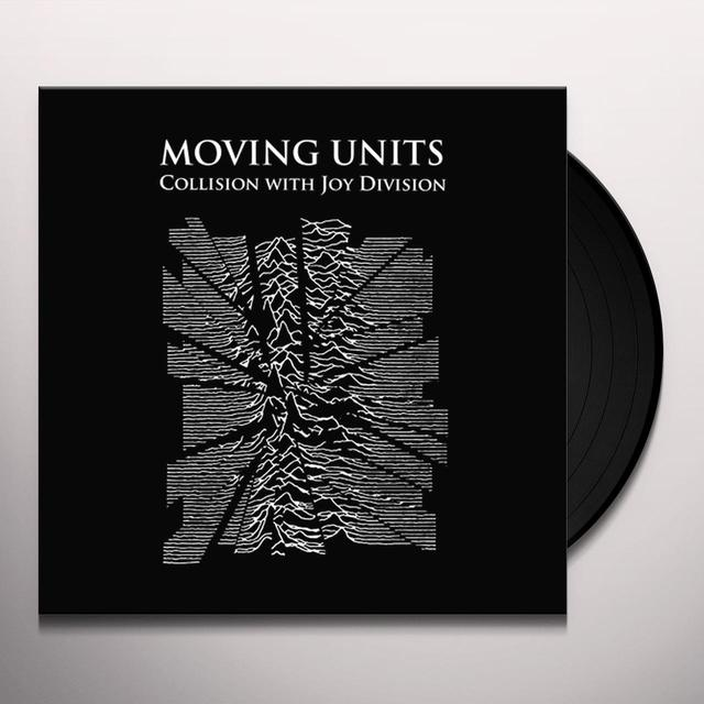 Moving Units COLLISION WITH JOY DIVISION Vinyl Record