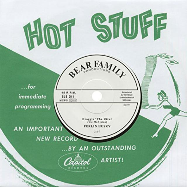 Ferlin Husky DRAGGIN' THE RIVER / BEBE BEAUTIFUL BABY Vinyl Record