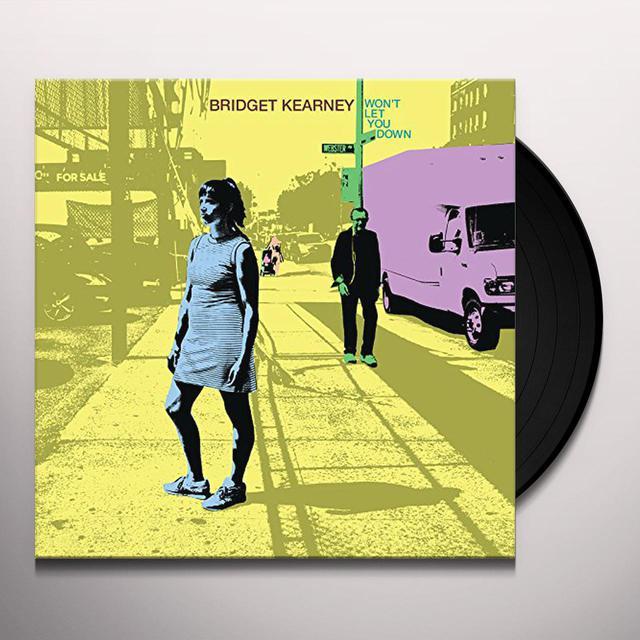 Bridget Kearney WON'T LET YOU DOWN Vinyl Record