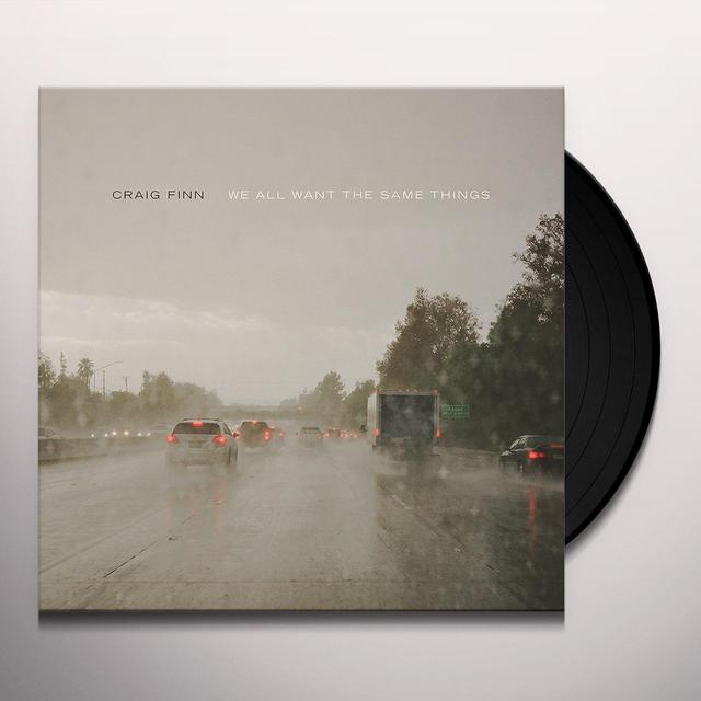 Craig Finn WE ALL WANT THE SAME THINGS Vinyl Record