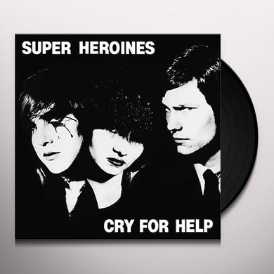 Super Heroines CRY FOR HELP Vinyl Record
