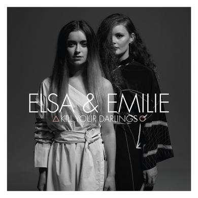ELSA & EMILIE KILL YOUR DARLINGS Vinyl Record