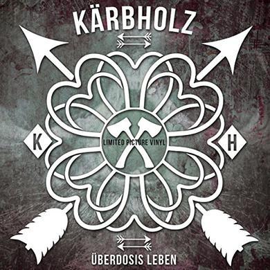 Kaerbholz UEBERDOSIS LEBEN (PICTURE DISC) Vinyl Record