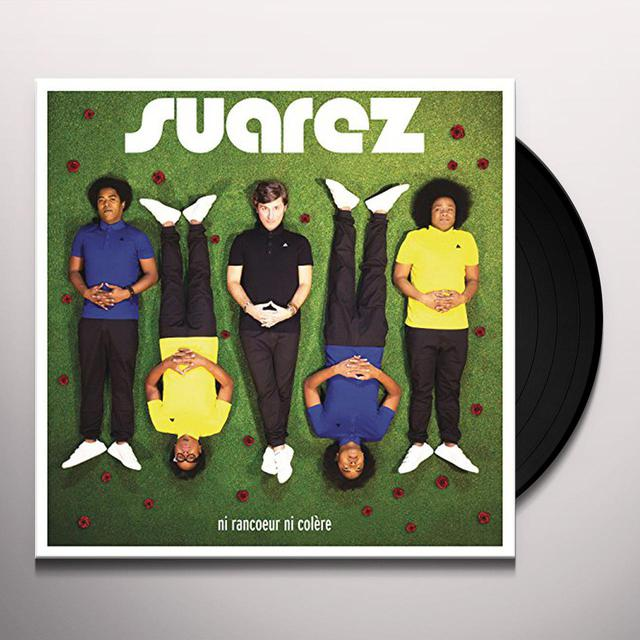 Suarez NI RANCOEUR NI COLERE Vinyl Record