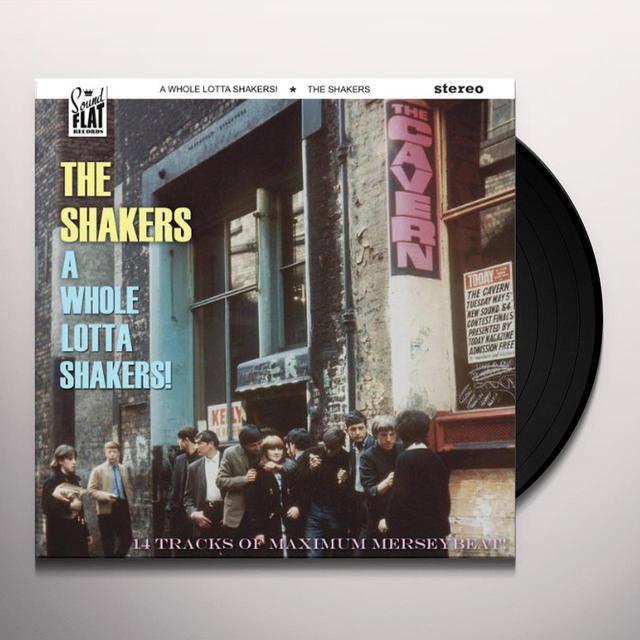 WHOLE LOTTA SHAKERS! Vinyl Record