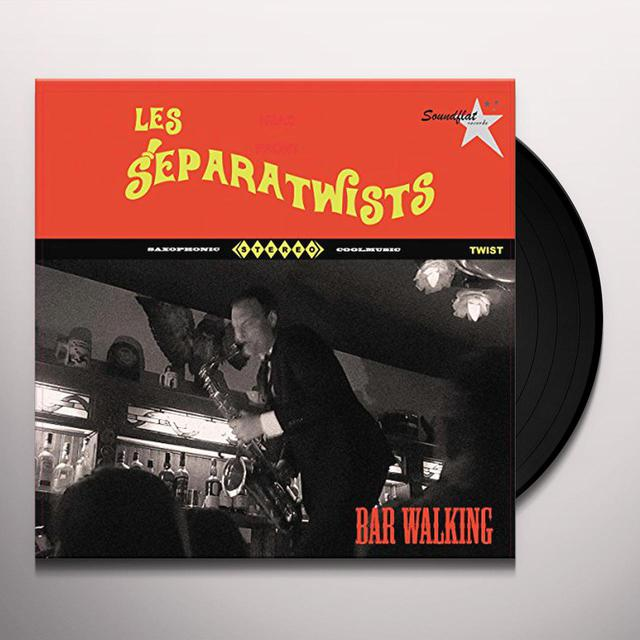 Les Separatwists BAR WALKING Vinyl Record