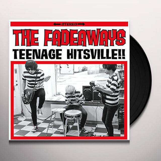 Fadeaways TEENAGE HITSVILLE Vinyl Record