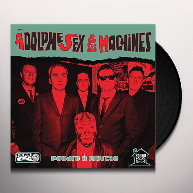 Adolphe Sex Et Ses Machines POUDRE A MUSCLE Vinyl Record