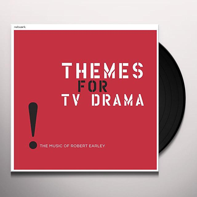 THEMES FOR TV DRAMA: MUSIC OF ROBERT EARLEY Vinyl Record