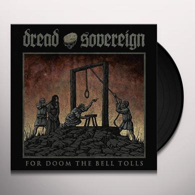 Dread Sovereign FOR DOOM THE BELL TOLLS Vinyl Record