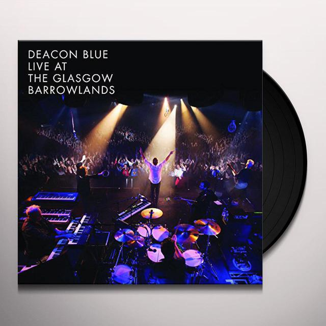 Deacon Blue LIVE AT THE GLASGOW BARROWLANDS Vinyl Record