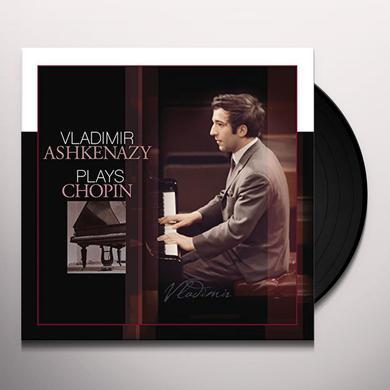 Chopin / Vladimir Ashkenazy VLADIMIR ASHKENAZY PLAYS CHOPIN Vinyl Record