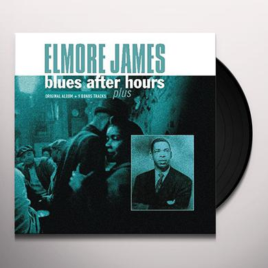 Elmore James BLUES AFTER HOURS PLUS + 9 BONUS TRACKS Vinyl Record