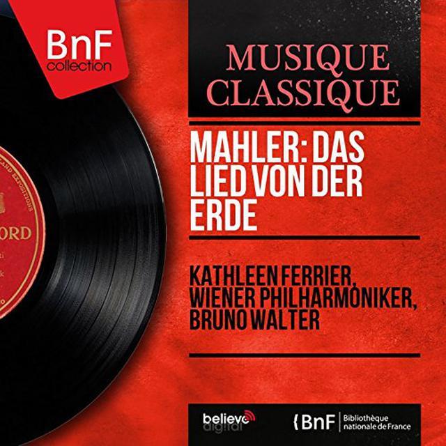 Mahler / Kathleen Ferrier MAHLER: DAS LIED VON DER ERDE Vinyl Record