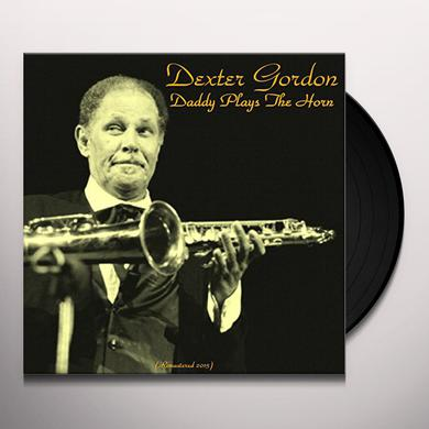Dexter Gordon DADDY PLAYS THE HORN Vinyl Record