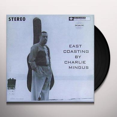Charles Mingus EAST COASTING Vinyl Record