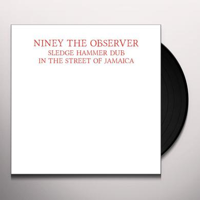 Niney The Observer SLEDGE HAMMER DUB IN THE STREET OF JAMAICA Vinyl Record