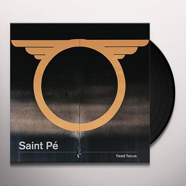 Saint Pe FIXED FOCUS Vinyl Record