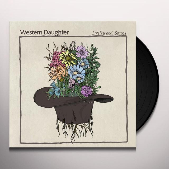 Western Daughter DRIFTWOOD SONGS Vinyl Record