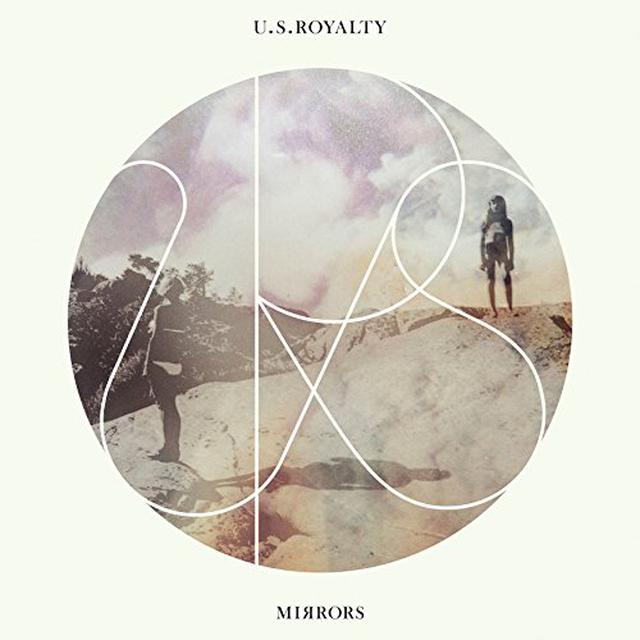 U.S. Royalty MIRRORS Vinyl Record