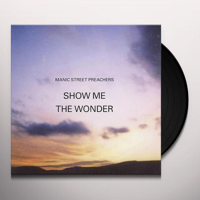 Manic Street Preachers SHOW ME THE WONDER Vinyl Record