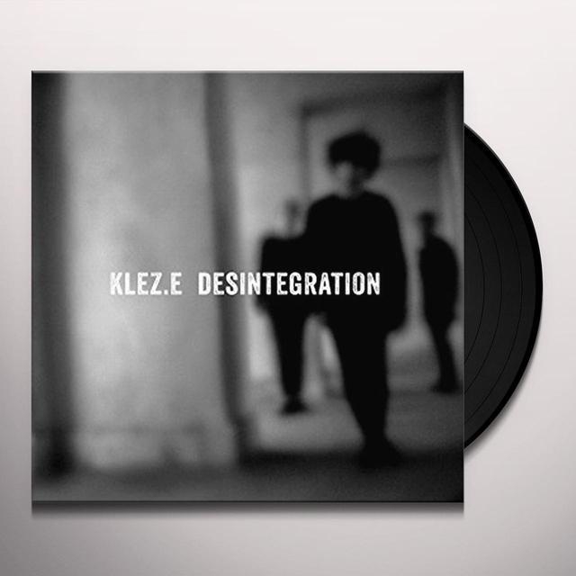 Klez.E DESINTEGRATION Vinyl Record