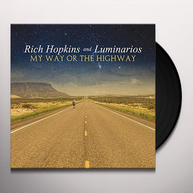 Rich Hopkins & Luminarios MY WAY OR THE HIGHWAY Vinyl Record