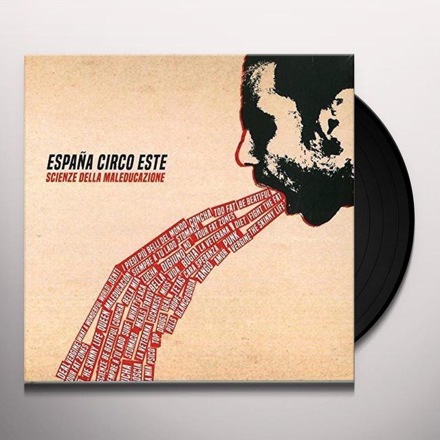 Espana Circo Este SCIENZE DELLA MALEDUCAZIONE Vinyl Record