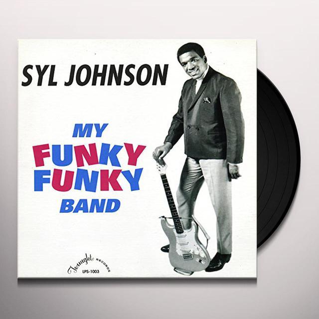 Syl Johnson MY FUNKY FUNKY BAND Vinyl Record
