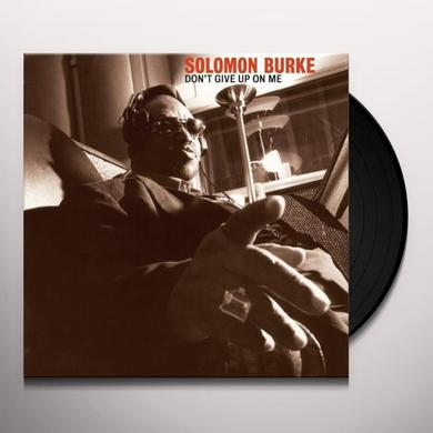 Solomon Burke DONT GIVE UP ON ME Vinyl Record