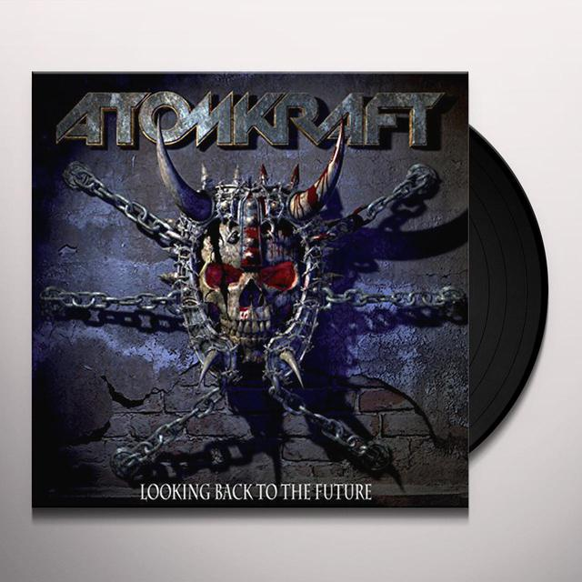 Atomkraft LOOKING BACK TO THE FUTURE Vinyl Record