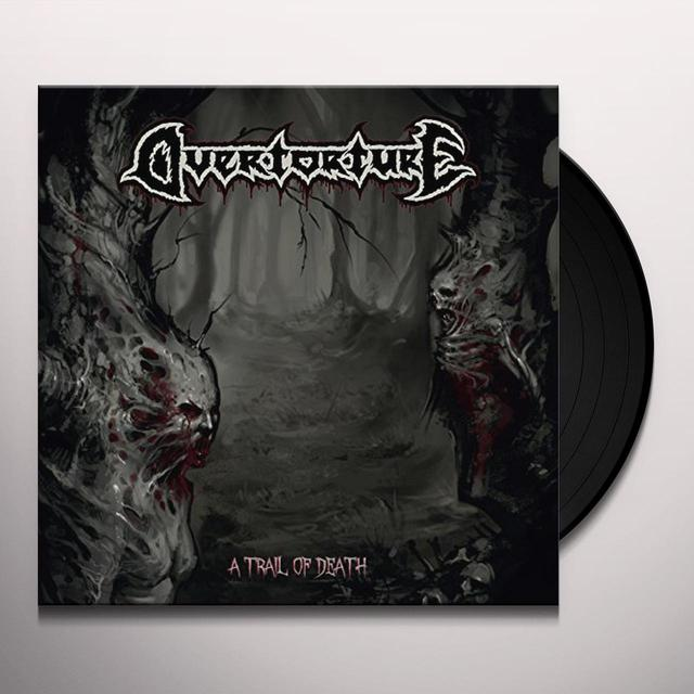 Overtorture TRAIL OF DEATH Vinyl Record