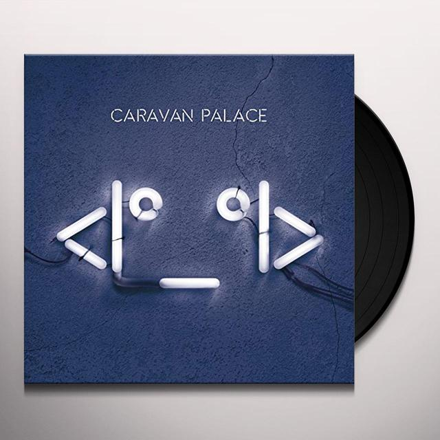 Caravan Palace ROBOT FACE Vinyl Record